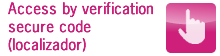 Access by verification secure code (Localizador)